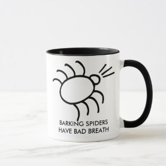 barking spider, BARKING SPIDERS HAVE BAD BREATH Mug
