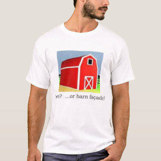 barn facade? (Gettier problem) T-Shirt