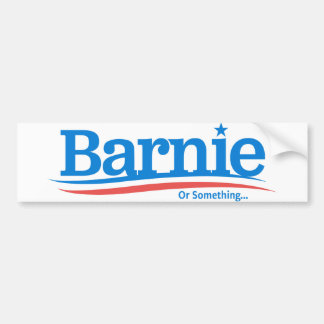 Barnie Or Something... Sticker Bumper Sticker