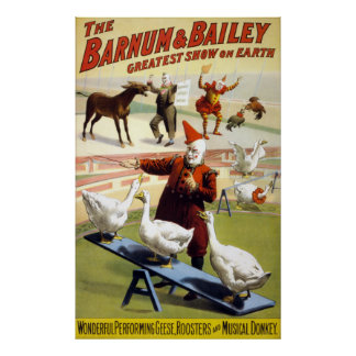 Barnum & Bailey - Wonderful Performing Geese Poster