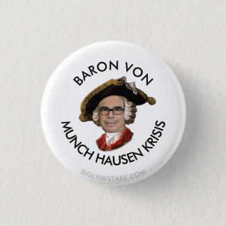 BARON VON MUNCH HAUSEN KRISIS 1 INCH ROUND BUTTON
