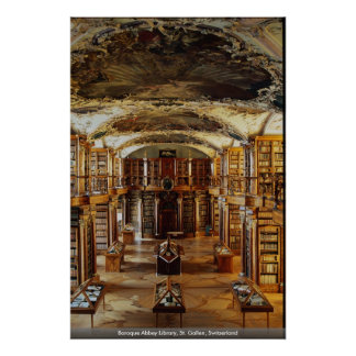 Baroque Abbey Library, St. Gallen, Switzerland Poster