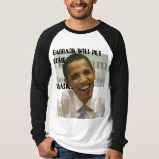 BARRACK OBAMA             ... T-Shirt