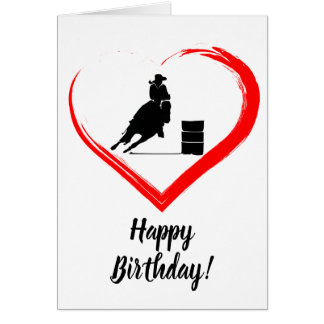 Barrel Racing Horse and Red Heart Happy Birthday! Card