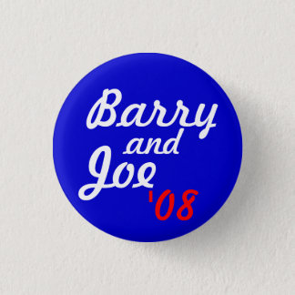 Barry and Joe '08 - Customized 1 Inch Round Button