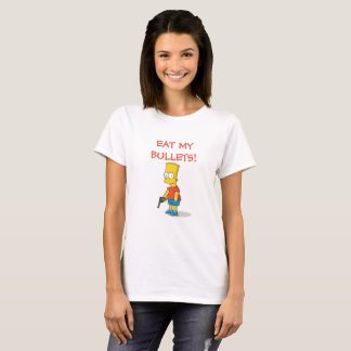 Bart, Eat My Bullets! T-Shirt