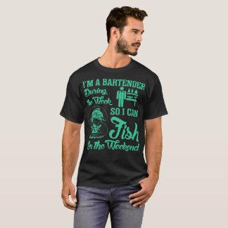 Bartender Fish Fishing On The Weekend Tshirt