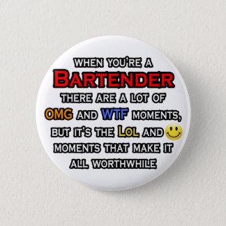 Bartender ... OMG WTF LOL 2 Inch Round Button