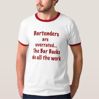 bartender r overrated T-Shirt