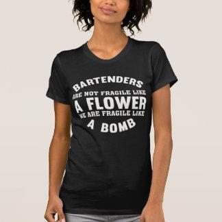 Bartenders Are Not Fragile Like A Flower T-Shirt
