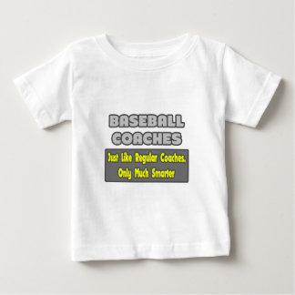 Baseball Coaches...Smarter Baby T-Shirt