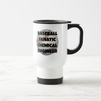 Baseball Fanatic Chemical Engineer Travel Mug