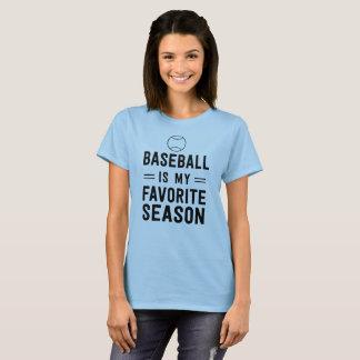 Baseball is My Favorite Season T-Shirt