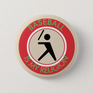 BASEBALL IS MY RELIGION 2 INCH ROUND BUTTON