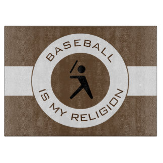 BASEBALL IS MY RELIGION CUTTING BOARD