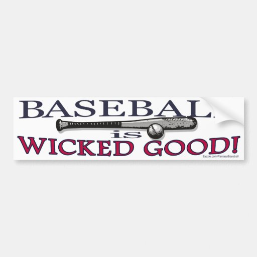 Baseball is Wicked Good Bumpersticker Bumper Sticker