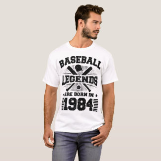 baseball legends are born in 1984 T-Shirt