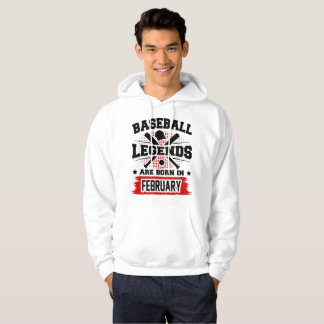 baseball legends are born in february hoodie