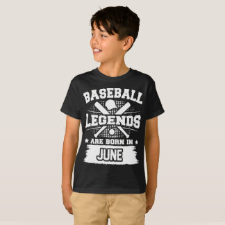 baseball legends are born in june T-Shirt