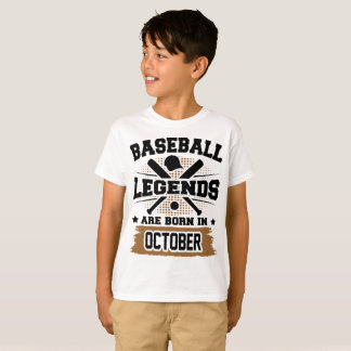 baseball legends are born in october T-Shirt