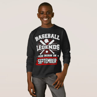 baseball legends are born in september T-Shirt