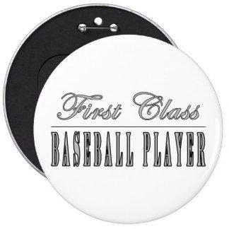 Baseball Players First Class Baseball Player Pinback Button
