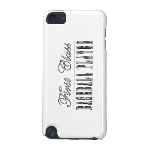 Baseball Players : First Class Baseball Player iPod Touch 5G Cover
