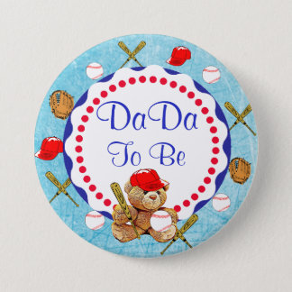 Baseball Teddy Bear DaDa to be Baby Shower 3 Inch Round Button