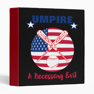 Baseball Umpire Funny Sports Quote Text Graphic Binder