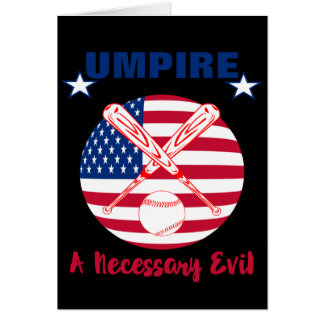 Baseball Umpire Funny Sports Quote Text Graphic Card