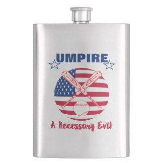 Baseball Umpire Funny Sports Quote Text Graphic Hip Flask