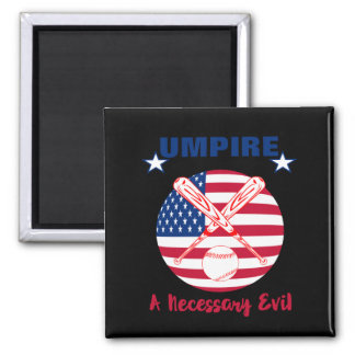 Baseball Umpire Funny Sports Quote Text Graphic Magnet