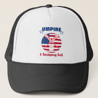 Baseball Umpire Funny Sports Quote Text Graphic Trucker Hat