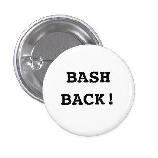 Bash Back! 1 Inch Round Button
