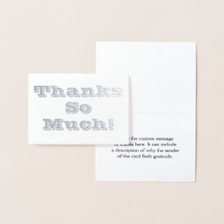 "Basic and Customizable ""Thanks So Much!"" Card"