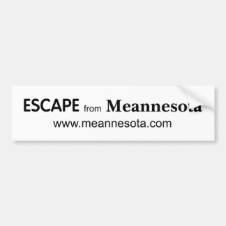 Basic ESCAPE from Meannesota bumper sticker