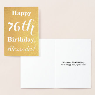 "Basic Gold Foil ""HAPPY 76th BIRTHDAY""; Custom Name Foil Card"