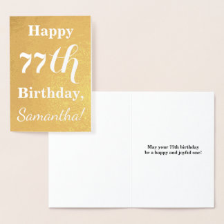 "Basic Gold Foil ""HAPPY 77th BIRTHDAY""; Custom Name Foil Card"