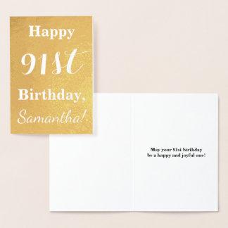 "Basic Gold Foil ""HAPPY 91st BIRTHDAY""; Custom Name Foil Card"