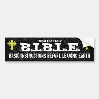 Basic Instructions Before Leaving Earth Christian Bumper Sticker