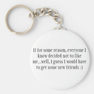 Basic Key Chain Being True To Yourself With Friend