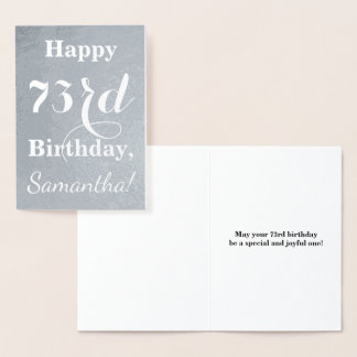 "Basic Silver Foil ""HAPPY 73rd BIRTHDAY"" + Name Foil Card"