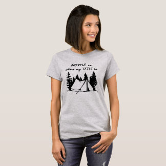 """Basic T-shirt """"HOME IS WHERE MY TENT IS """""""