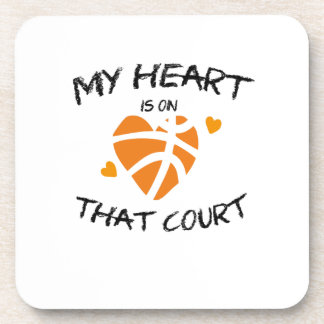 Basketball Funny Gift  My Heart Is On That Court Coaster