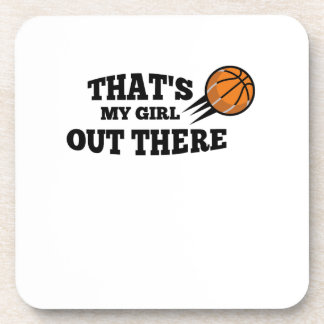 Basketball  Gift for Mom Dad Saying That's my Girl Coaster