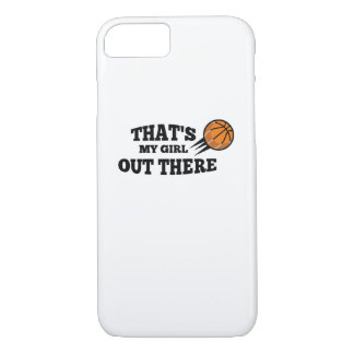 Basketball  Gift for Mom Dad Saying That's my Girl iPhone 8/7 Case
