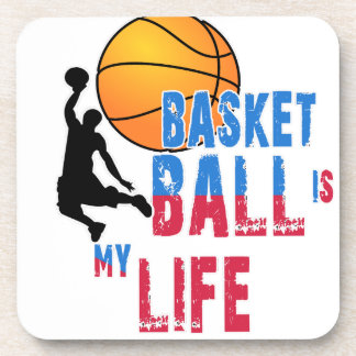 Basketball is my life coaster