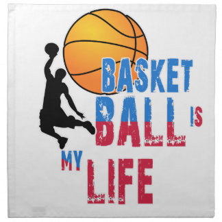 Basketball is my life napkin