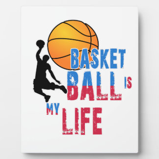 Basketball is my life plaque