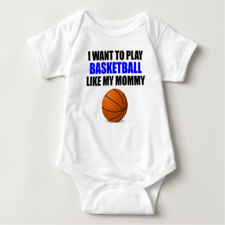 Basketball Like My Mommy Baby Bodysuit